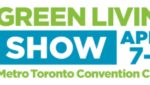 Visit us @ the Green Living Show, April 7-9th